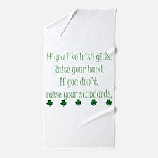 If You Like Irish Girls Beach Towel