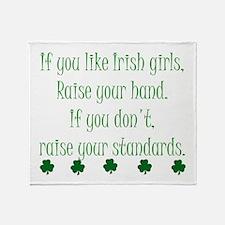 If You Like Irish Girls Throw Blanket