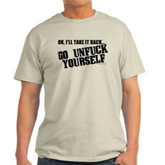 Go Unfuck Yourself T-Shirt