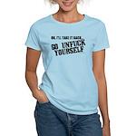 Go Unfuck Yourself Women's Light T-Shirt