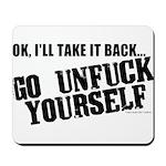 Go Unfuck Yourself Mousepad