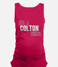 Its A Colton Thing Maternity Tank Top