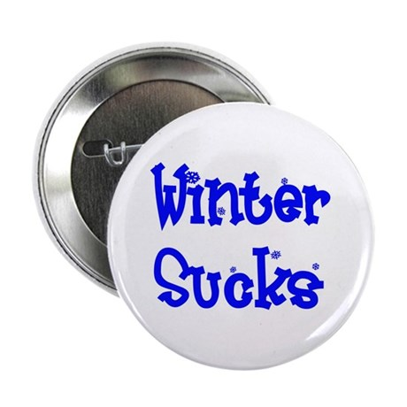Winter Sucks Button