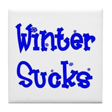Winter Sucks Tile Coaster