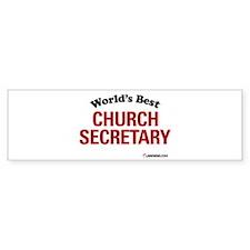 World's Best Church Secretary Bumper Bumper Sticker