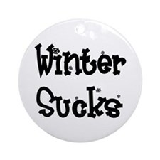 Winter Sucks Ornament (Round)