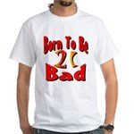 Born To Be 21 White T-Shirt