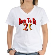 Born To Be 21 Shirt