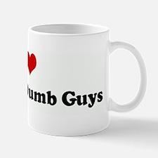 I Love Tattooed Dumb Guys Mug