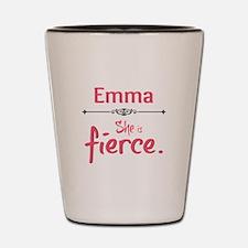 Emma is Fierce Shot Glass