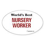 World's Best Nursery Worker Oval Sticker
