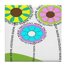 ONCOLOGY NURSE FLOWERS 2 Tile Coaster
