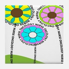 ONCOLOGY NURSE FLOWERS 2 Tile Coaster