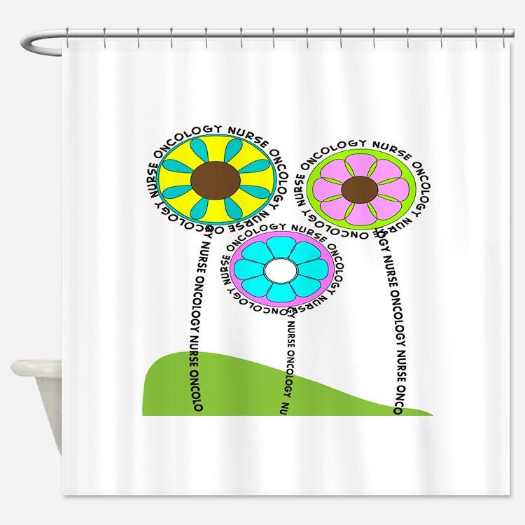ONCOLOGY NURSE FLOWERS 2 Shower Curtain