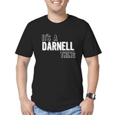 Its A Darnell Thing T-Shirt