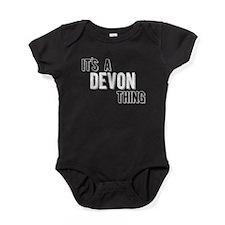 Its A Devon Thing Baby Bodysuit