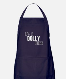 Its A Dolly Thing Apron (dark)