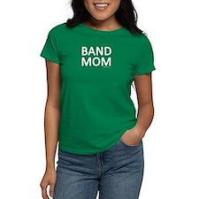 Band Mom Shirt T-Shirt