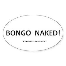 Bongo Naked! Fade-Resistant Vinyl Decal