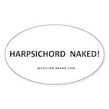 Harpsichord Naked! Fade-Resistant Vinyl Decal