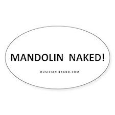 Mandolin Naked! Fade-Resistant Vinyl Decal