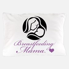 Breastfeeding Mama Pillow Case