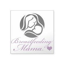 "Breastfeeding Mama Square Sticker 3"" x 3"""