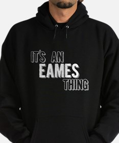 Its An Eames Thing Hoodie