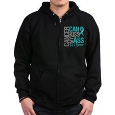 Ovarian Cancer Can Kiss My Ass Zip Hoodie