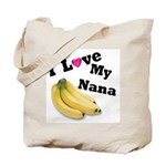 I Love Nana!! Tote Bag