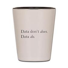 Data Do Shot Glass