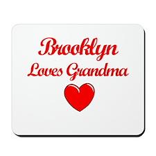 Brooklyn Loves Grandma Mousepad
