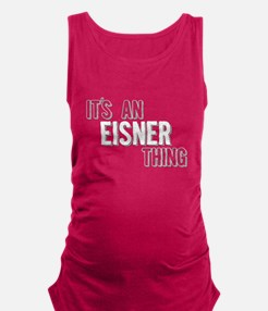 Its An Eisner Thing Maternity Tank Top