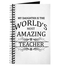 My Daughter Is The World's Most Amazing Te Journal