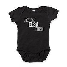 Its An Elsa Thing Baby Bodysuit