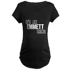 Its An Emmett Thing Maternity T-Shirt