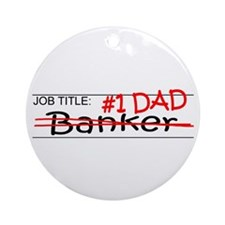 Job Dad Banker Ornament (Round)