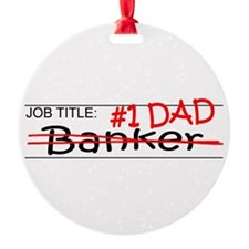 Job Dad Banker Ornament