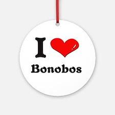 I love bonobos  Ornament (Round)