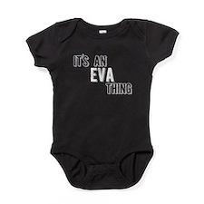 Its An Eva Thing Baby Bodysuit