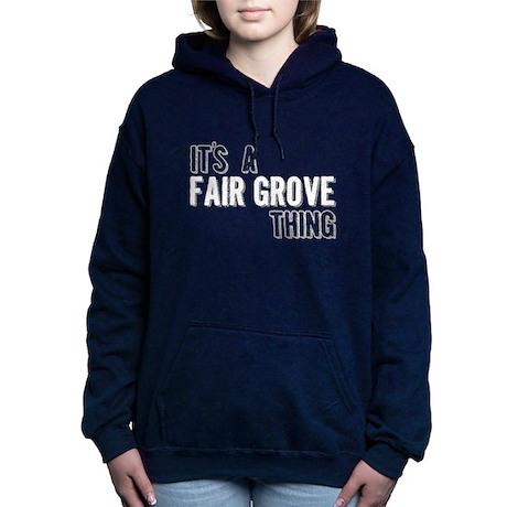 Its A Fair Grove Thing Women's Hooded Sweatshirt