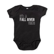 Its A Fall River Thing Baby Bodysuit