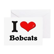 I love bobcats  Greeting Cards (Pk of 10)