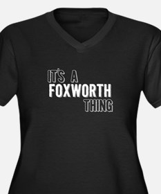 Its A Foxworth Thing Plus Size T-Shirt