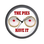 The Pies Have It Wall Clock