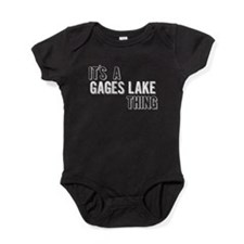 Its A Gages Lake Thing Baby Bodysuit