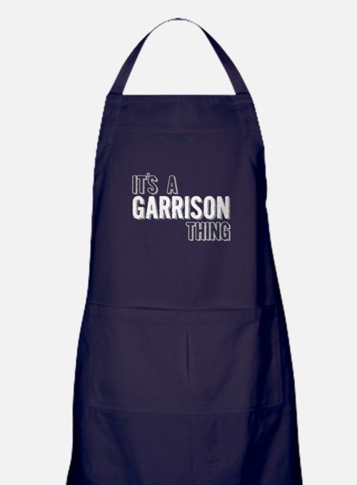 Its A Garrison Thing Apron (dark)