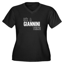 Its A Giannini Thing Plus Size T-Shirt