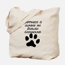 Happiness Is Owning An English Coonhound Tote Bag