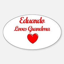 Eduardo Loves Grandma Oval Decal